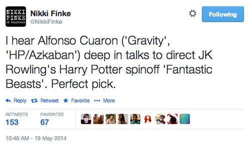 He escuchado de Cuarón ('Gravity', 'Prisoner of Azkaban') ha estado en pláticas para dirigir la película derivada de 'Harry Potter' 'Fantastic Beasts'. Perfecta elección.