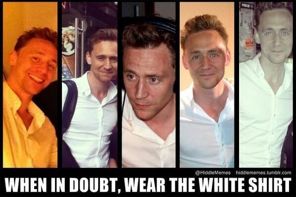 @chrissycrash89 En caso de duda, ¡usa la camisa blanca! En serio, tu reino de fangirls no se queja, ¡sólo nos ponemos de rodillas! #TomHiddleston